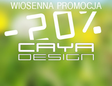 Caya Design Wiosenna Promocja
